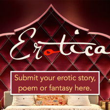 Submit your erotic lit or sexual fantasy