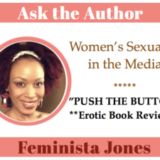 Push the Button – Darker Shades of BDSM – Interview with Feminista Jones